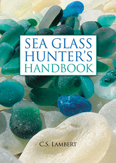 Sea Glass Hunter's Handbook, Carole Lambert