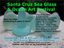 Sea Glass and Ocean Arts Festival 2014 Slideshow