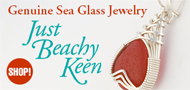 Just Beachy Keen Sea Glass Jewelry